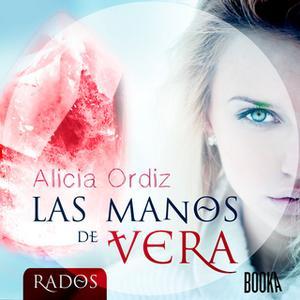 «Las manos de Vera» by Alicia Ordiz