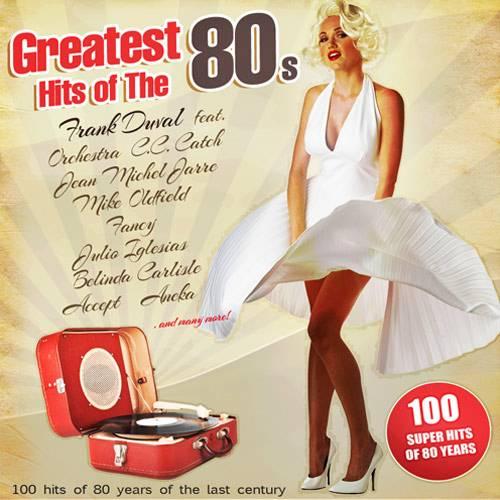 VA - Greatest Hits Of The 80s (2017)