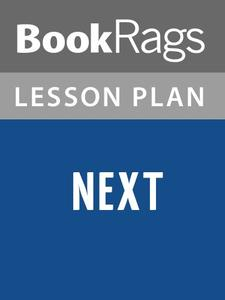 Lesson Plans Next by Michael Crichton