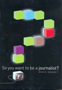 So You Want To Be A Journalist? (Repost)