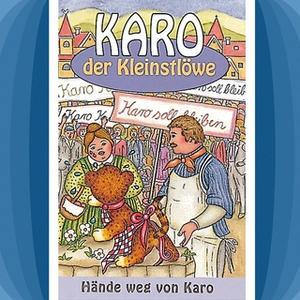 «Karo der Kleinstlöwe - Band 3: Hände weg von Karo» by Helmut Jost