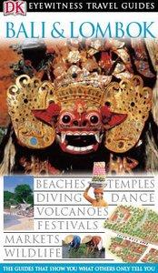 Eyewitness Travel Guide – Bali & Lombok