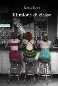 Rona Jaffe - Riunione di classe