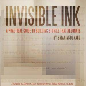 Invisible Ink: A Practical Guide to Building Stories that Resonate [Audiobook]