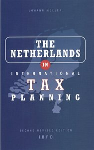 The Netherlands in International Tax Planning