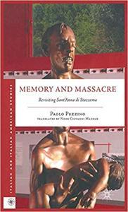 Memory and Massacre: Revisiting Sant' Anna di Stazzema