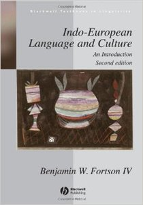 Indo-European Language and Culture: An Introduction, 2 edition