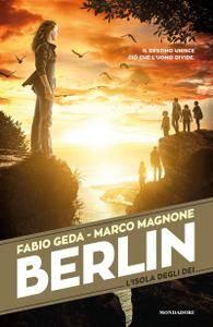 Fabio Geda, Marco Magnone - Berlin Vol. 6. L'isola degli dei