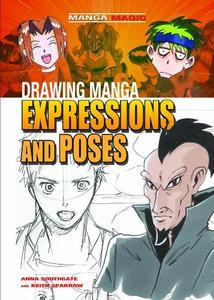 Drawing Manga Expressions and Poses