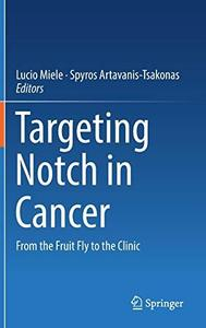 Targeting Notch in Cancer: From the Fruit Fly to the Clinic