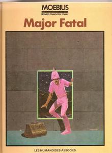Moebius Œuvres Complètes - Tome 3 - Major Fatal
