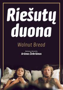 Walnut Bread (1977) Riesutu duona