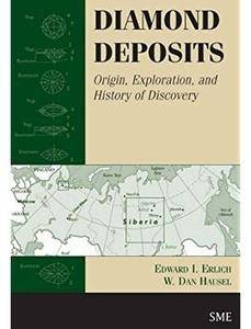 Diamond Deposits: Origin, Exploration, and History of Discovery