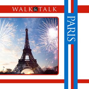 «Walk and Talk Paris» by Alison Landes,Sonia Landes
