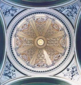 Visions of Heaven: The Dome in European Architecture (Repost)