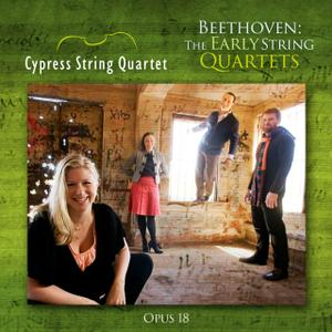 Cypress String Quartet - Beethoven: The Early String Quartets (2016)