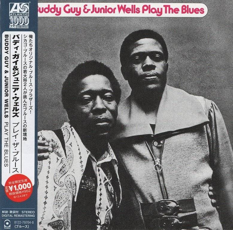 Buddy Guy & Junior Wells - Play The Blues (1972) {2012, Reissue, Remastered}