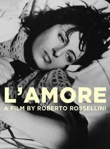 L'amore / L'Amore / Любовь (1948)