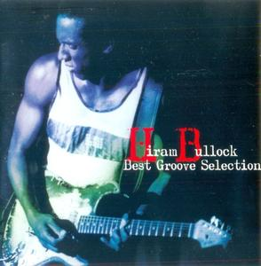 Hiram Bullock - Best Groove Selection (2002) {East West Japan}