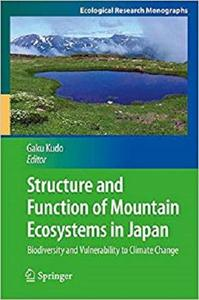 Structure and Function of Mountain Ecosystems in Japan [Repost]