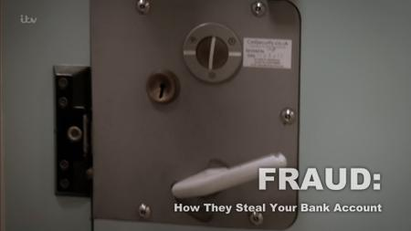 ITV - Fraud: How They Steal Your Bank Account (2019)