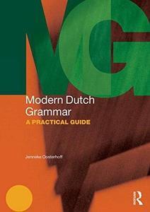 Modern Dutch Grammar: A Practical Guide (Repost)