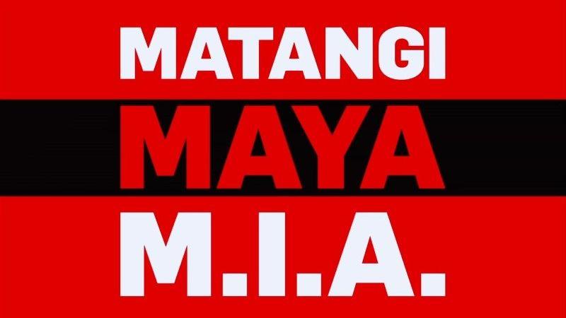 BBC - Matangi/Maya/M.I.A. (2019)