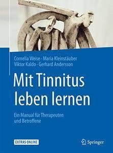 Mit Tinnitus leben lernen: Ein Manual für Therapeuten und Betroffene (Repost)