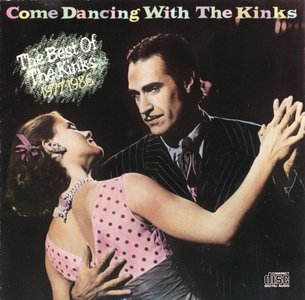 The Kinks - Come Dancing With The Kinks: The Best Of The Kinks 1977-1986 (1986)