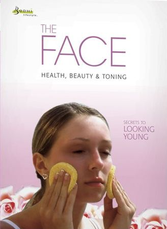 Lucy Lloyd-Barker - The Face: Health, Beauty and Toning