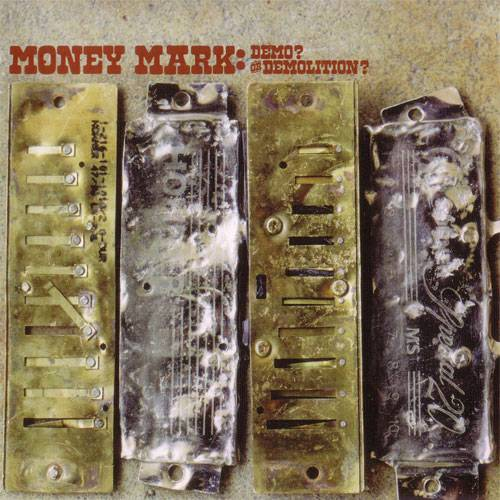 Money Mark - Demo? Or Demolition? (EP) (2004) {Pinto/Chocolate Industries} **[RE-UP]**
