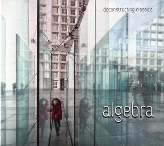 Algebra - Deconstructing Classics (2019)