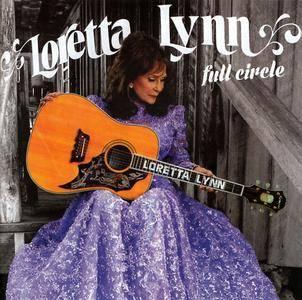 Loretta Lynn - Full Circle (2016) [Re-Up]