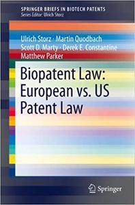 Biopatent Law: European vs. US Patent Law: European vs. US Patent Law (Repost)