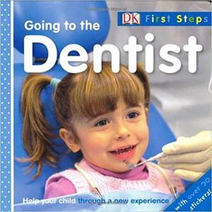 Going to the Dentist (First Steps) [Repost]