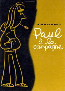 Paul - Tome 1 - Paul à la Campagne