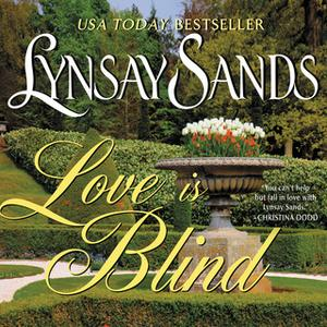 «Love is Blind» by Lynsay Sands