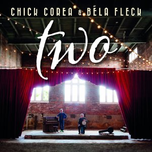 Chick Corea and Bela Fleck - Two (2015) [Official Digital Download 24 bit/96 kHz]