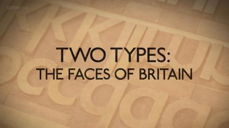 BBC - Two Types: The Faces of Britain (2017)