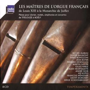 VA - Les Maîtres de l'Orgue Français de Louis XIII à la Monarchie de Juillet (2014) (8CDs Box Set)