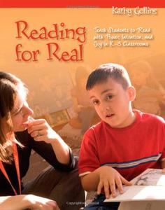 Reading for Real: Teach Students to Read with Power, Intention, and Joy in K-3 Classrooms [Repost]
