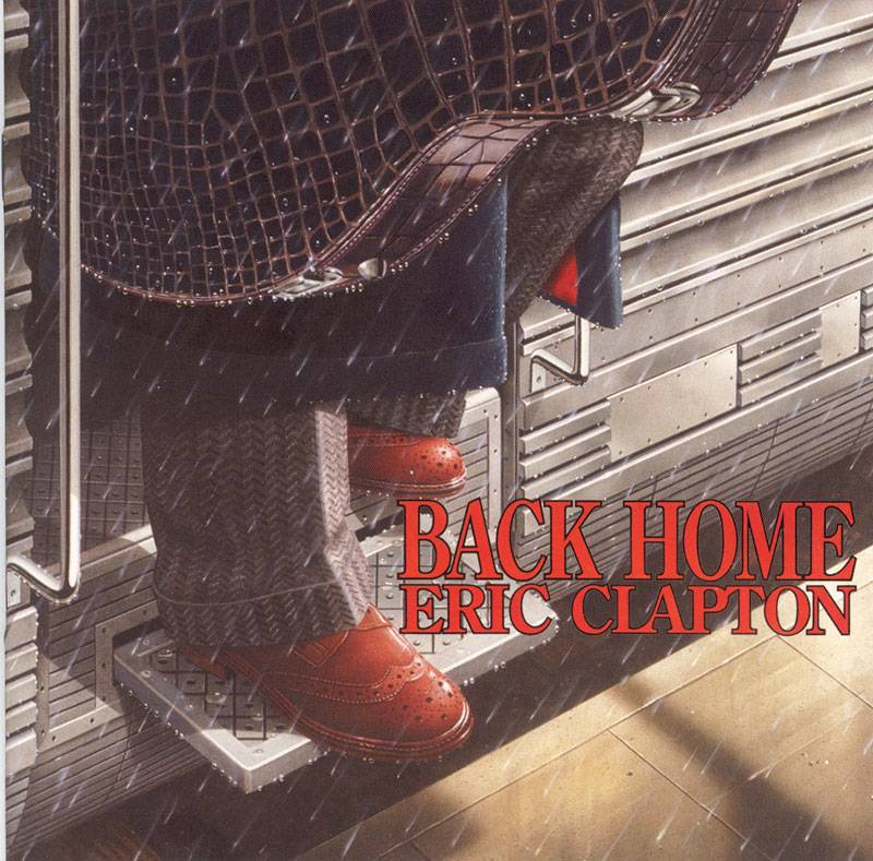 Eric Clapton - Back Home (2005) Repost