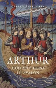 Arthur: God and Hero in Avalon