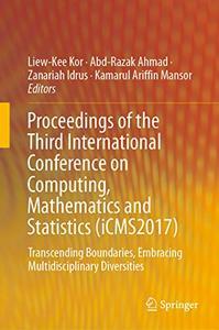 Proceedings of the Third International Conference on Computing, Mathematics and Statistics