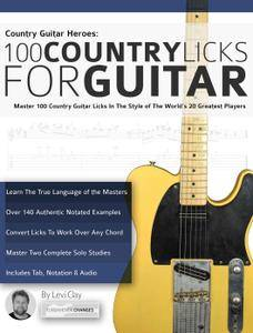 country guitar heroes 100 country licks for guitar master 100 country guitar licks in the. Black Bedroom Furniture Sets. Home Design Ideas