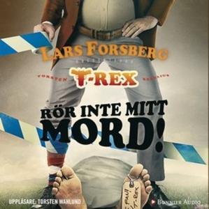 «Rör inte mitt mord!» by Lars Forsberg