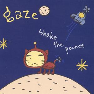 Gaze - Shake The Pounce (1999) {K}