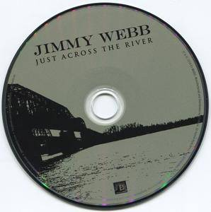 Jimmy Webb - Just Across The River (2010)