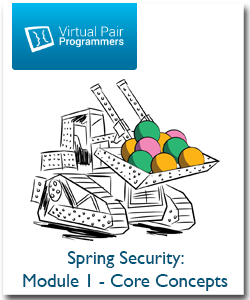 Virtual Pair Programmers - Spring Security: Module 1 - Core Concepts