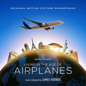 James Horner - Living In The Age Of Airplanes (2018)